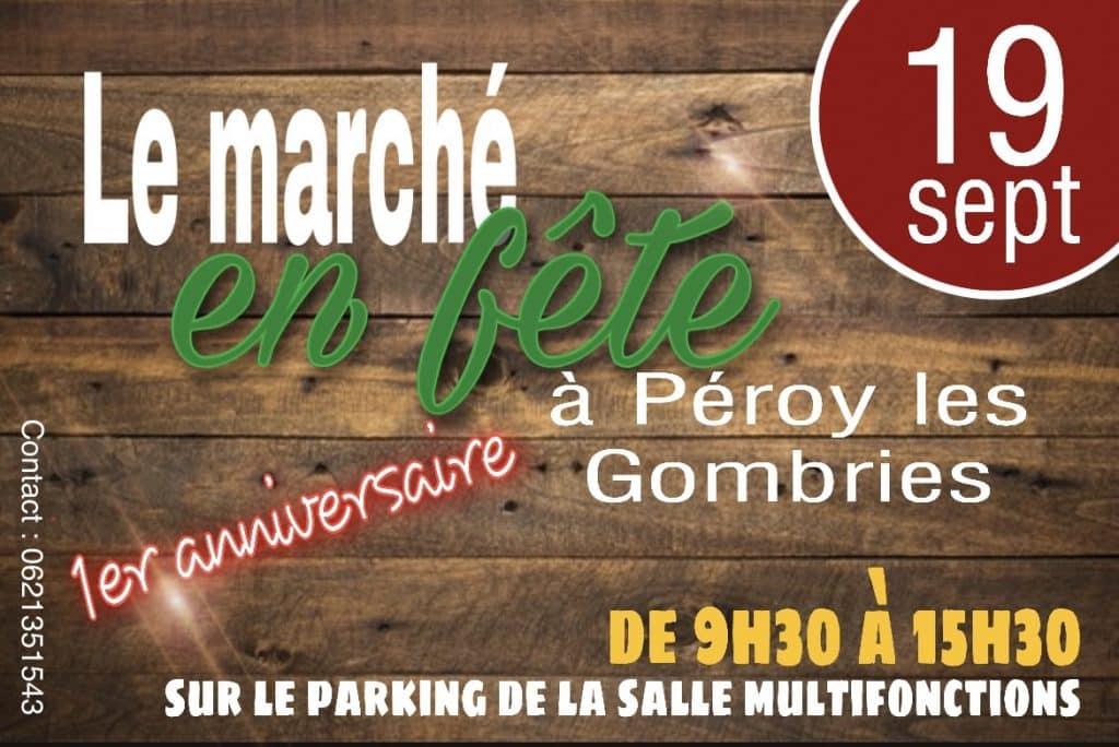 Le marché en fête 19 septembre 2021 De 9h30 à 15h30 Parking salle multifonction Péroy les Gombries